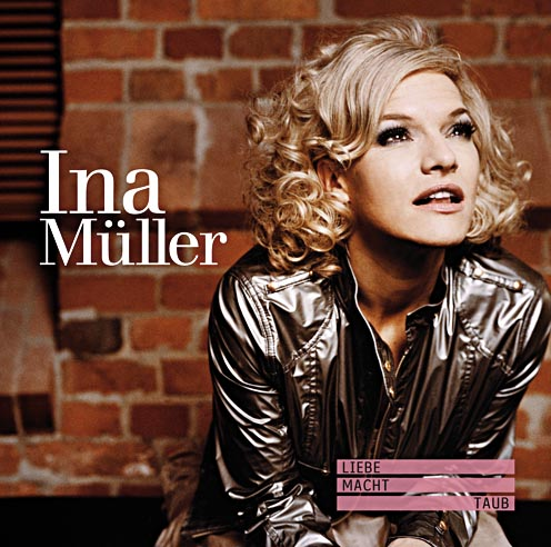 Cover Ina Müller Liebe macht taub